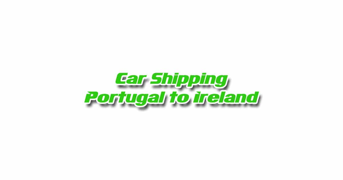Car Transport from Portugal